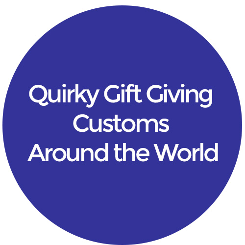 quirky gift customs around the world