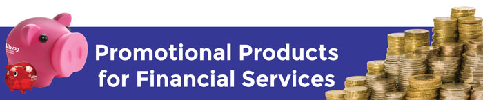 Promotional products for financial services