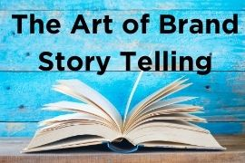 The Art of Brand Story Telling