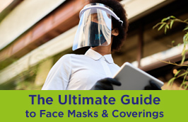 The Ultimate Guide to Face Masks and Coverings