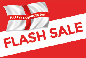 ST Georges Day - FLASH SALE!
